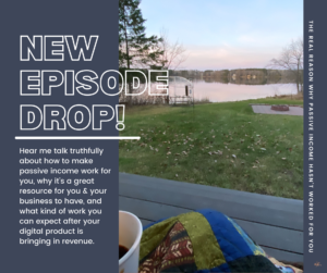 S2 E8 | The REAL Reason Why Passive Income Hasn't Worked For You